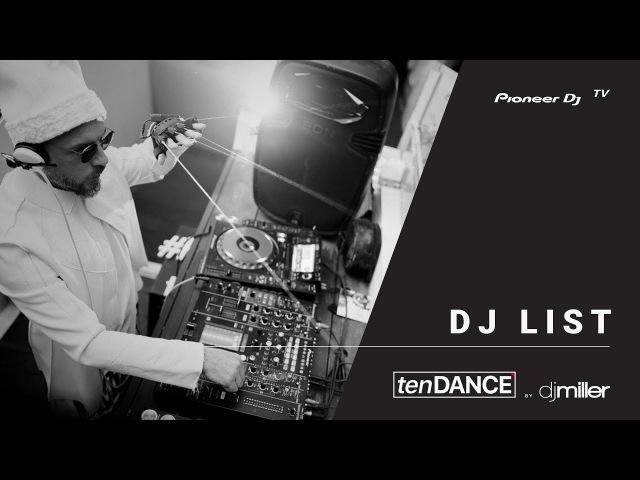 TenDANCE show выпуск 35 w/ DJ LIST @ Pioneer DJ TV   Moscow