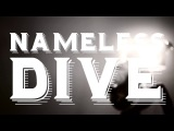 NAMELESS - DIVE