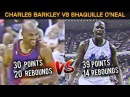 Charles Barkley 30pts 20rebs Vs Shaquille O'Neal 39pts 14rebs Both Unguardable 03 13 1994