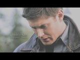 Dean &amp Sam Я боялся, что тебя не найду