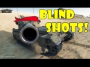 World of Tanks Funny Moments BLIND SHOTS 8 world of tank приколы моды читы wot