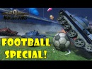 World of Tanks Funny Moments Football Special 2016 world of tank приколы моды читы wot