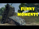 World of Tanks Funny Moments Week 4 May 2017 world of tank приколы моды читы wot