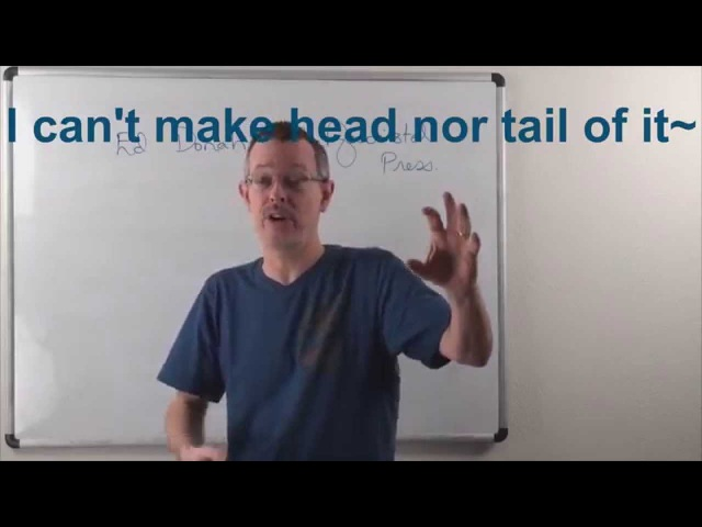 Learn English Daily Easy English Expression 0805 I can't make head nor tail~