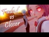 (MMD x FNAFHS) Faded vs Closer ~ BxB