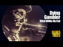 Blind Willie McTell - Dying Gambler (by Alexander Tigana)