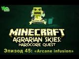 Minecraft 1.6.4 Agrarian Skies S2E45 -