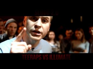 SLOVO 2.0: ILLUMATE vs TEERAPS (BAD BARS) | TEASER