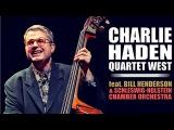 Charlie Haden Quartet West with Orchestra - JazzBaltica 2000