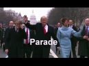 Donald Trump's Inaugural Parade. The Inauguration of Donald Trump as the 45th President