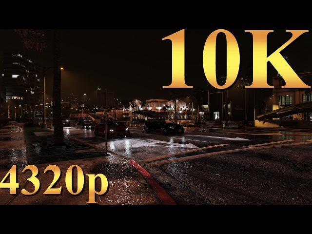 Grand Theft Auto V GTA 5 10K 4320p Gameplay Titan X Pascal 3 Way SLI 4K | 5K | 8K and Beyond