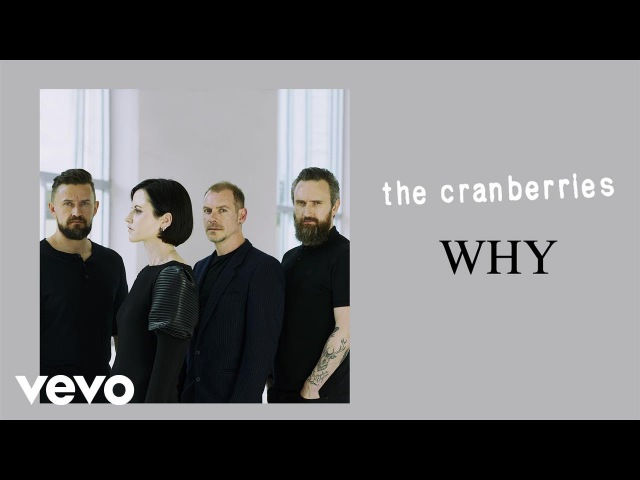 The Cranberries - Why 2018 Dolores ORiordan TheCranberries Dolores_O_Riordan The_Cranberries SV_Sound