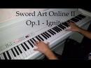 Sword Art Online II OP 1 ソードアート・オンラインII - IGNITE (Piano)