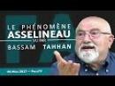 Le phénomène François Asselineau vu par Bassam Tahhan