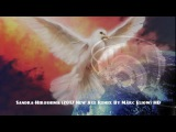 Sandra-Hiroshima (2017 New Age Remix By Marc Eliow) HD