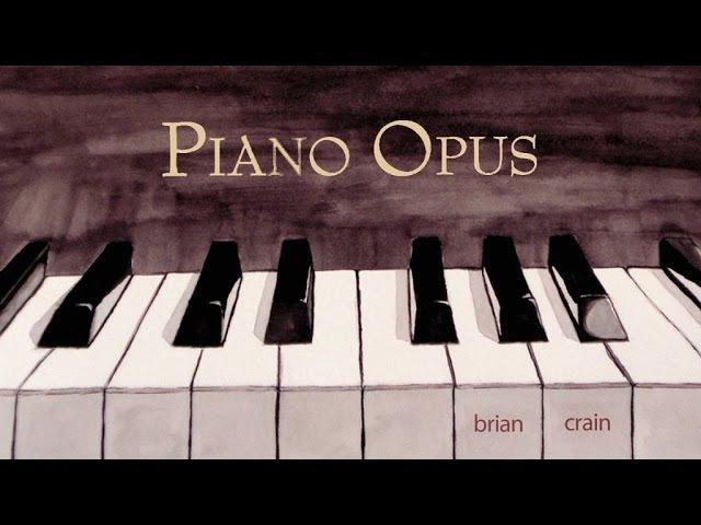 Brian Crain Piano Opus Full Album