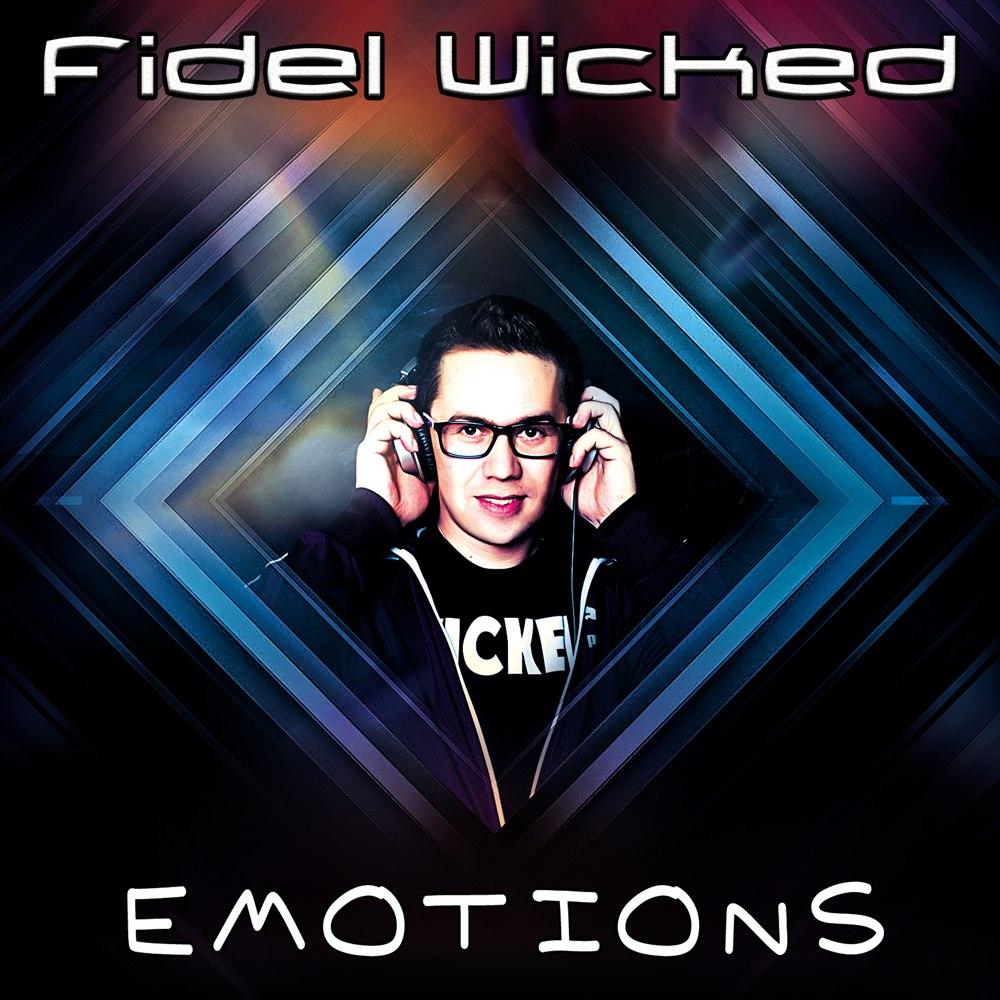 Диджей Fidel Wicked представил новый альбом «Emotions»