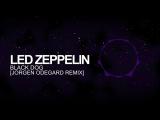 Trap - Led Zeppelin - Black Dog (Jorgen Odegard Remix) - YouTube