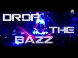 ZIGGY X - Drop The Bazz (2017) Full HD