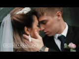 Wedding Day || Evgeniy & Anastasia