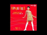 Nippon Girls Vol 1 Japanese Pop, Beat &amp Bossa Nova 1966-70 Full Album Compilation