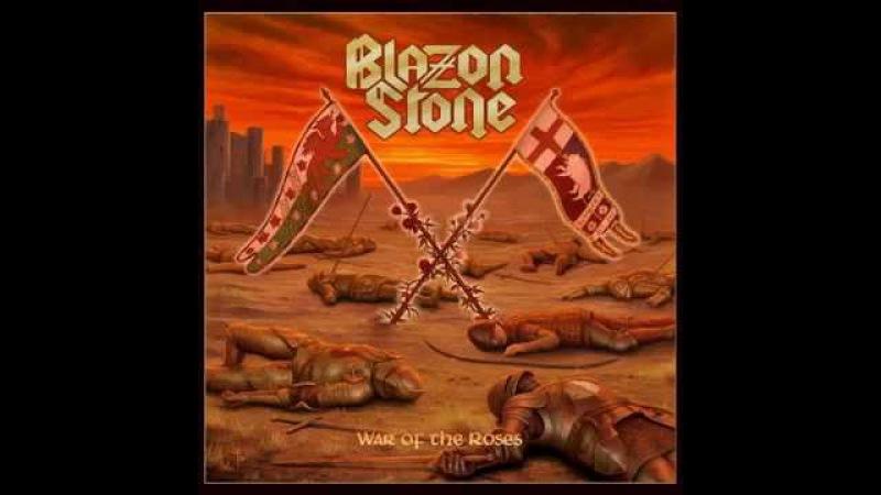 Blazon Stone - War Of The Roses (FULL ALBUM - 2016)