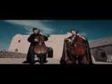 2CELLOS - Game of Thrones OFFICIAL VIDEO