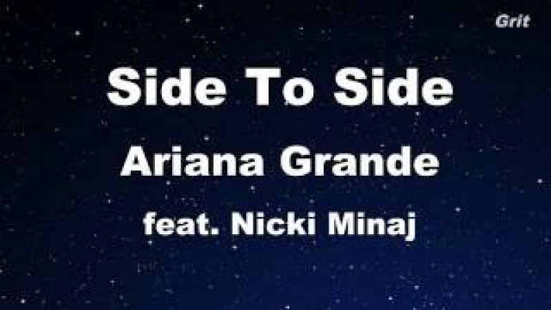 Side To Side - Ariana Grande Feat. Nicki Minaj Karaoke 【No Guide Melody】 Instrumental