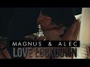 Magnus alec • love lockdown [ 2x18]
