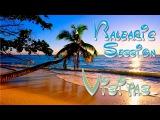 Balearic Session - Visitas (Original Mix) Paradise Video