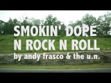 Andy Frasco &amp The U.N. - Smokin Dope and Rock n' Roll (Official Video)