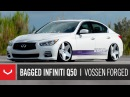 Bagged Infiniti Q50 Air Affiliated Vossen Forged VPS-318