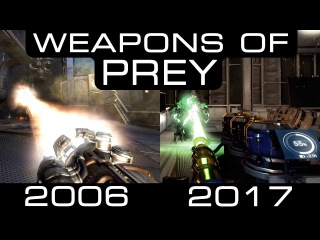 Prey 2006 vs 2017: All Weapons Compared