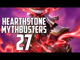 Hearthstone Mythbusters 27