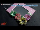 DIY Sospeso Flower Photo Frame   How to make   JK Arts 777