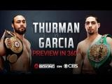 Thurman vs. Garcia 360 Virtual Reality Preview  March 4 on CBS