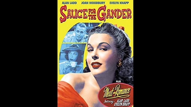 Sauce for the Gander (1942) Damien O'Flyn, Joan Woodbury (Alan Ladd)