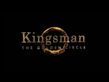 KINGSMAN 2_ THE GOLDEN CIRCLE First Footage - Ultimate Breakdown (2017) Spy Acti
