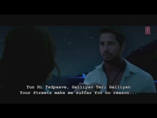 Galliyan - Ek Villain HD Video Song with English Subtitle Hindi Lyrics