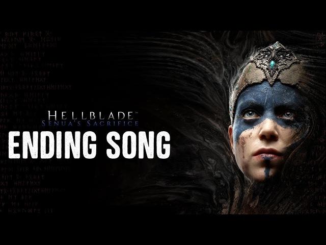 Hellblade: Senua's Sacrifice Ending Song - Illusion by Vnv Nation