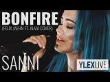SANNI - Bonfire (Felix Jaehn ft. ALMA cover) YleX Live