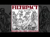 Filthpact - Resurrected Under Condemnation comp. FULL ALBUM (2014 - Grindcore  Crustcore  PV)
