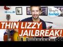Thin Lizzy - JAILBREAK Guitar Lesson Tutorial - Easy Power chord song!