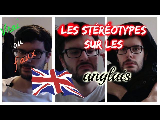Les stéréotypes sur les anglais (ALCOOL, THE, METEO) I Part. 1