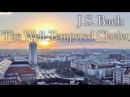 J S Bach The Well Tempered Clavier