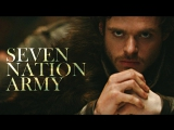 Game Of Thrones  - Seven Nation Army
