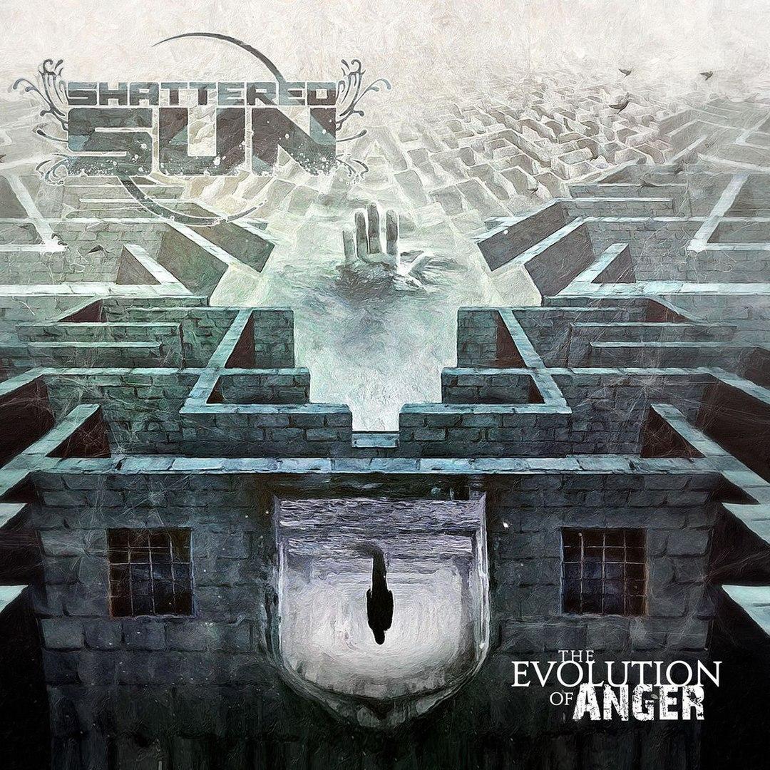 Shattered Sun - The Evolution Of Anger (2017)