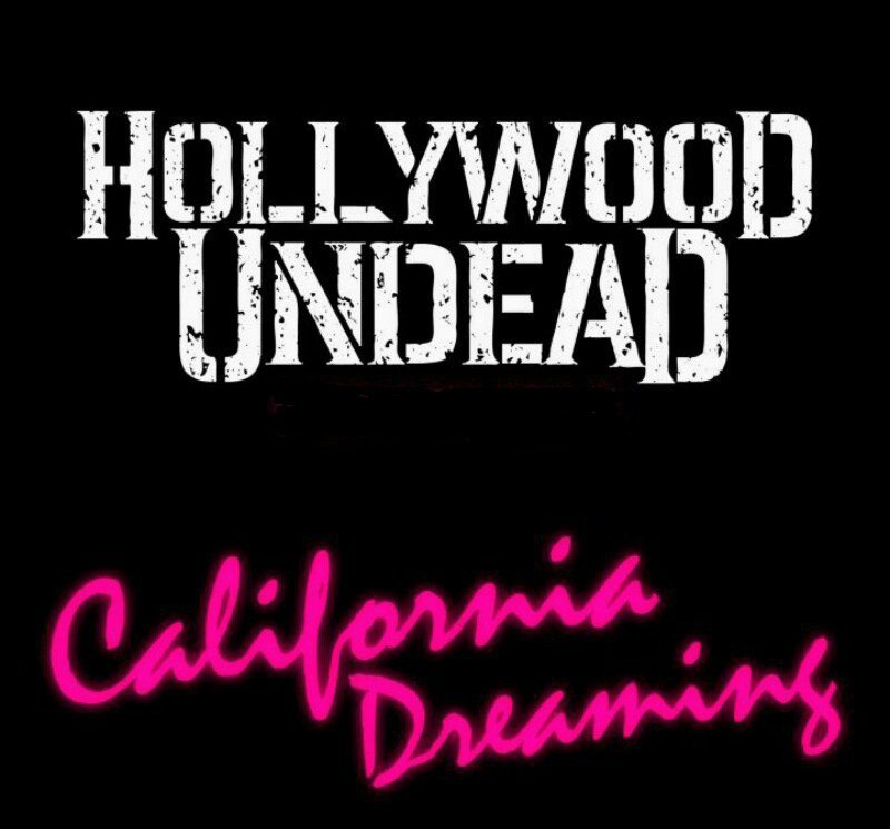 Hollywood Undead - California Dreaming [Single] (2017)