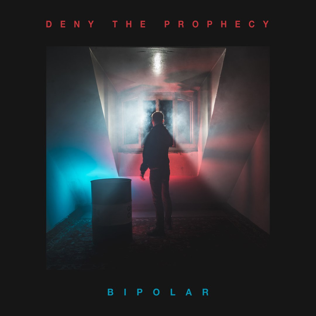 Deny The Prophecy - Bipolar [EP] (2017)