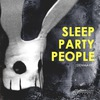 SLEEP PARTY PEOPLE • 5.12 - CПБ • 6.12 - МСК